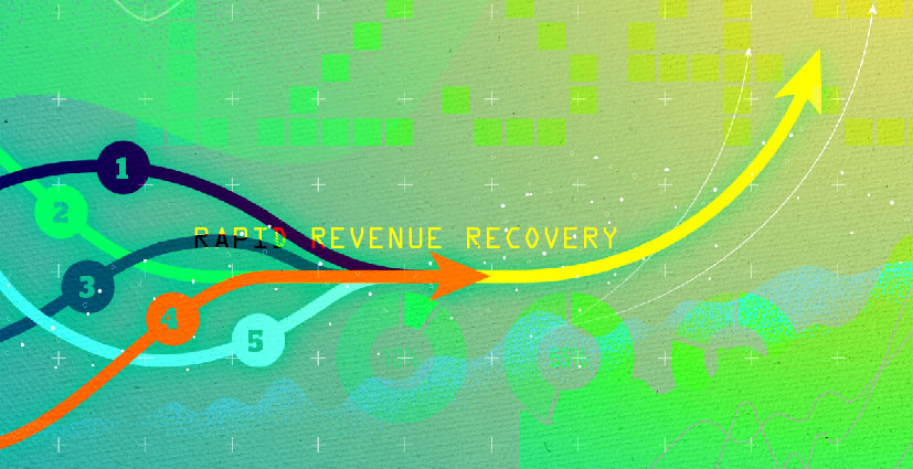 Rapid Revenue Recovery